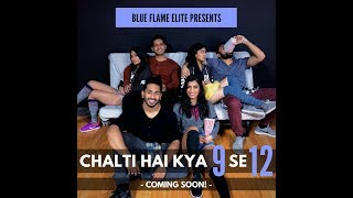 Blue Flame Elite: Chalti Hai kya 9 se 12 Cover