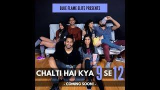 Blue Flame Elite: Chalti Hai kya 9 se 12 Cover