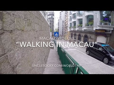 "Macau. Video 3 ""Walking in Macau"""