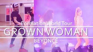 BEYONCÉ - Grown Woman - Formation World Tour | XtianKnowles