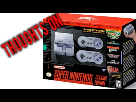 NEW SNES CLASSIC EDITION ANNOUNCED - Thoughts On