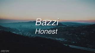 Bazzi - Honest (Lyric Video)