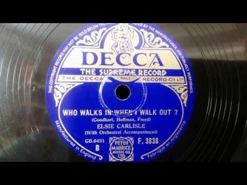 "Elsie Carlisle - ""Who Walks In When I Walk Out?"" (1934)"