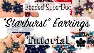 Beaded SuperDuo Starburst Earrings - Beaded Jewelry Making Tutorial