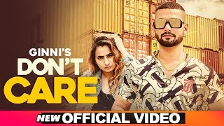 Don't Care (Official Video) | Ginni | Q9 | Latest Songs 2019 | Speed Records