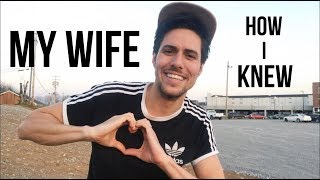 How I Knew She Was My Wife!