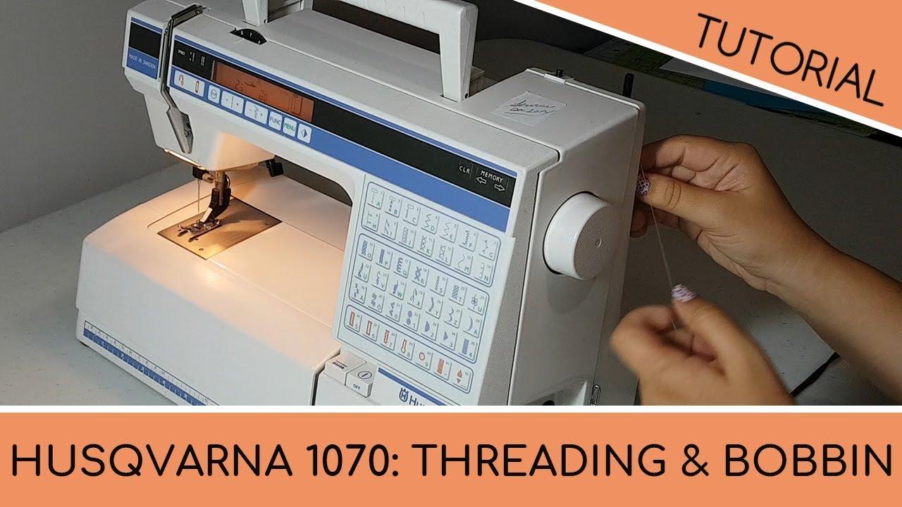 Husqvarna 1070 Sewing Machine: How to Thread the Machine ...