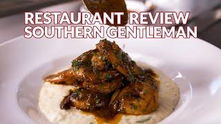 Restaurant Review - Southern Gentleman | Atlanta Eats
