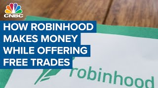 This is how Robinhood makes money while offering free trades