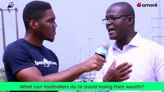SPORTS PLANET: What can footballers do to stop being defrauded?