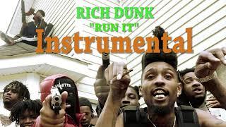Rich Dunk - Run It (Official Instrumental)
