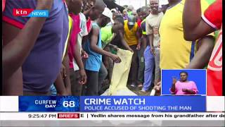 Crime Watch: Chaos rock Mathare's estate after murder of homeless man called Vaite