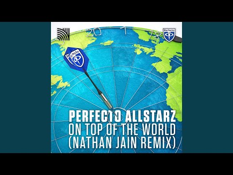 On Top Of The World (Nathan Jain Remix)