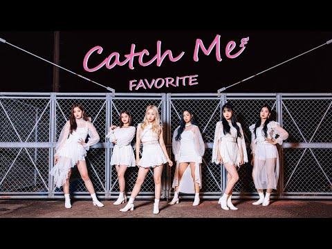 FAVORITE 「Catch Me」Music Video