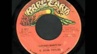 R. Dean Taylor - Indiana Wants Me. Video blocked in some locations.