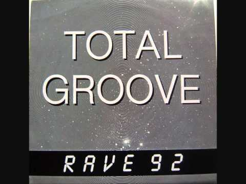 Total Groove - Rave 92 (Totem Mix)