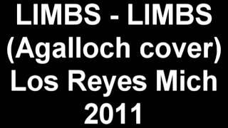 LIMBS - LIMBS (Agalloch cover) Los Reyes Michoacan 2011 ENSAYO