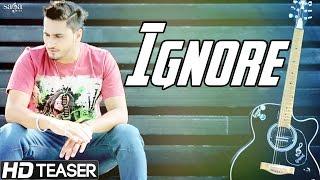 Ignore - Nevvy Virk - Official Teaser - Latest Punjabi Songs 2015 - HD Video