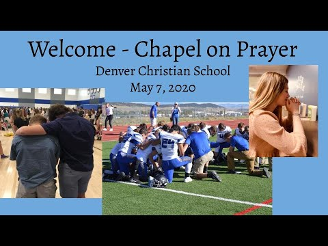 Denver Christian School - All School Chapel - National Day of Prayer