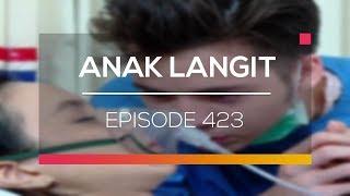 Anak Langit - Episode 423