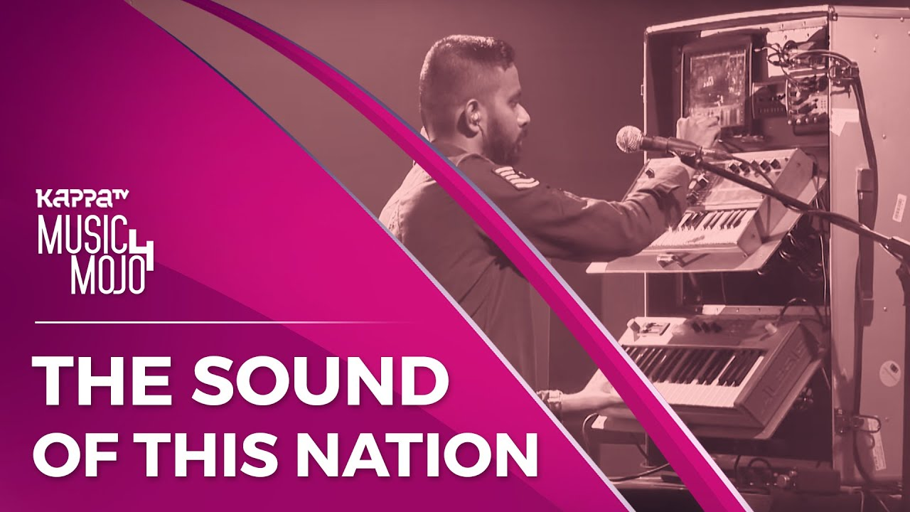 The Sound of this Nation - Sapta - Music Mojo Season 4 - KappaTV
