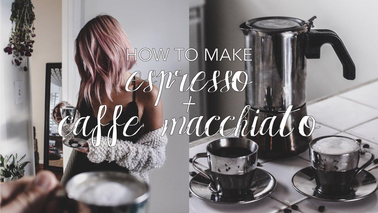 How To Make Espresso + Caffe Macchiato At Home - YouTube
