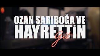 Hayrettin - Git (ft. Ozan Sar?bo?a)