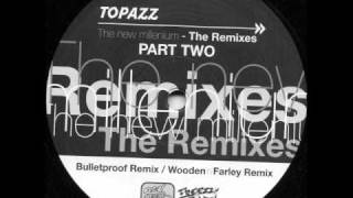 Topazz - New Millenium (Bulletproof Remix)