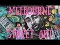 MELBOURNE STREET ART - Vlog 40