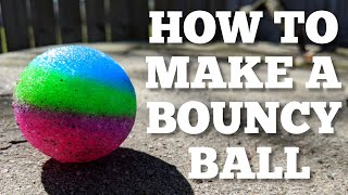 HOW TO make a BOUNCY BALL!! DIY (w/ kit)