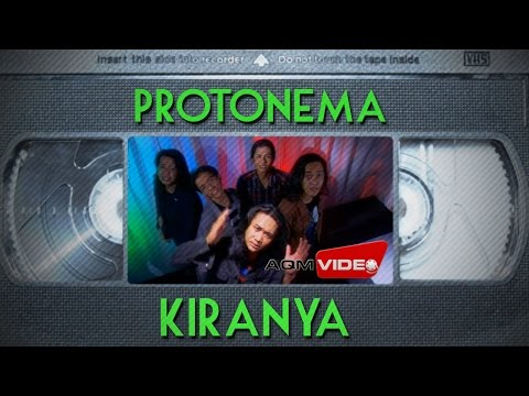Protonema - Kiranya | Official Video
