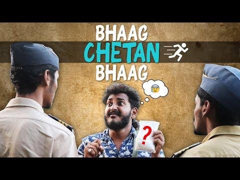 Bhaag Chetan Bhaag | Chetan Lokhande