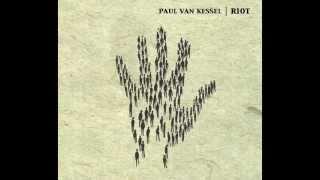 Paul van Kessel - Calling Back The Angels (Official Audio)