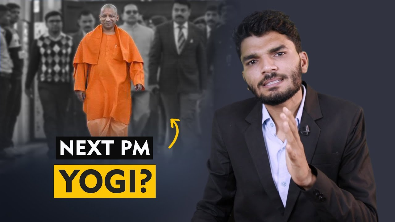 If Yogi Adityanath became prime minister? - 3 Challenges | explained