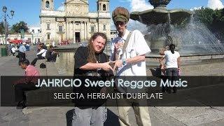 Jahricio - Sweet Reggae Music SELECTA HERBALIST DUBPLATE