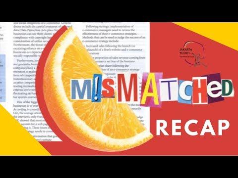 MISMATCHED: The Musical   Recap
