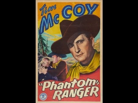 The Phantom Ranger [1938] Sam Newfield