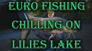 Euro Fishing - Chilling On Lilies - Live Stream
