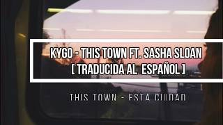 Download lagu Kygo This Town ft Sasha Sloan