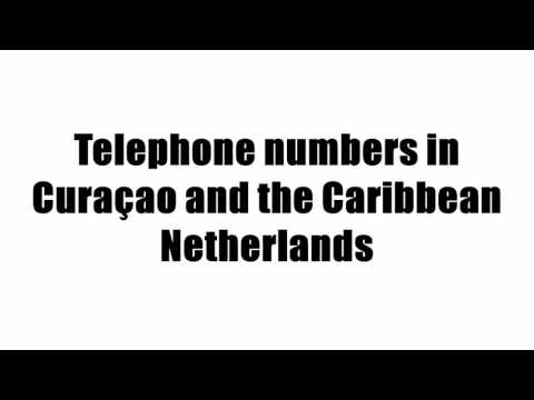 Telephone numbers in Curaçao and the Caribbean Netherlands