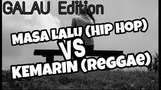 GALAU Edition ZIZAN-Masa Lalu (Hip Hop) VS SEVENTEEN-Kemarin (Reggae) Paling Enak Didengar