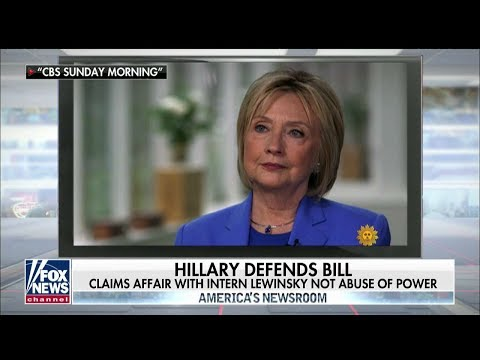 Hillary Clinton: Bill's Affair With Monica Lewinsky Wasn't An Abuse of Power