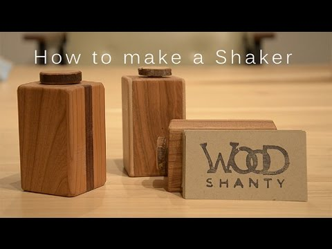 How to Make a Wooden Shaker  -  Wood Shanty