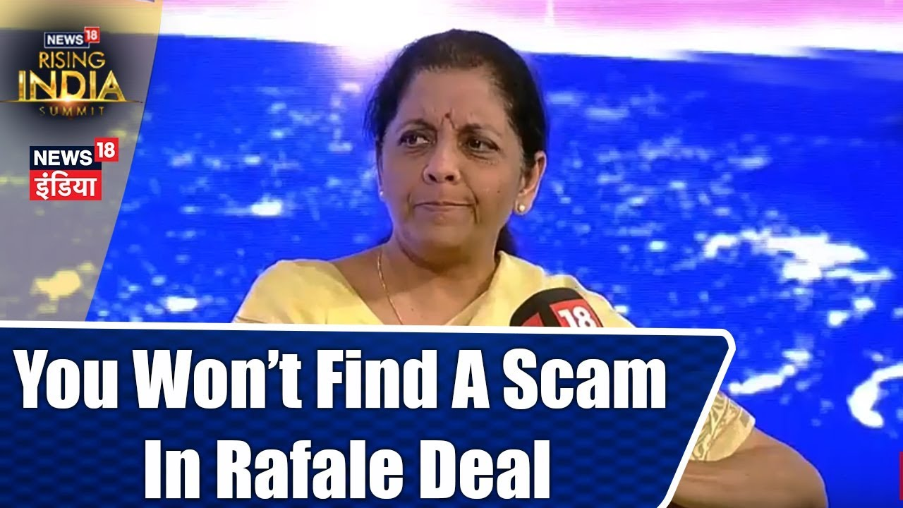 Probe as Much as You Want, Won't Find a Scam in Rafale Deal: Nirmala Sitharaman | #News18RisingIndia