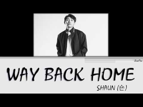 SHAUN (숀) – 'Way Back Home' Lyrics [Color Coded Han-Rom-Eng]