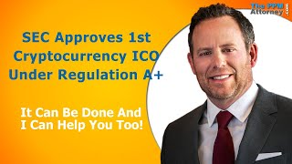 SEC Approves 1st Cryptocurrency ICO Under Regulation A+