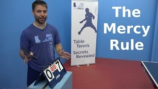 The Mercy Rule | PingSkills | Table Tennis