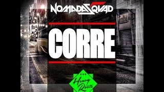 CORRE - NOMADASQUAD & HEAVY ROOTS