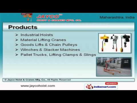 Material Handling Equipment by Jayco Hoist & Cranes Mfg. Co., Mumbai