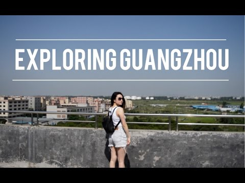Exploring Guangzhou, China